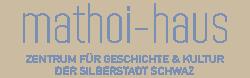 Zentrum für Geschichte & Kultur der Silberstadt Schwaz